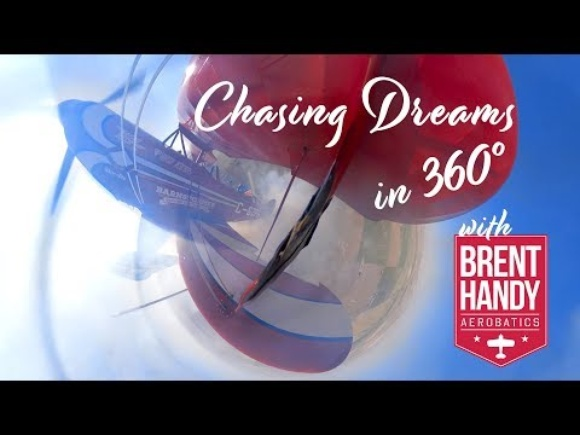 360° EDITION - Chasing Dreams - BRENT HANDY AEROBATICS - Pitts Special