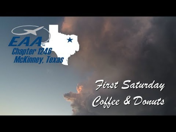 EAA Chapter 1246 1st Saturday Coffee Donut Get Together
