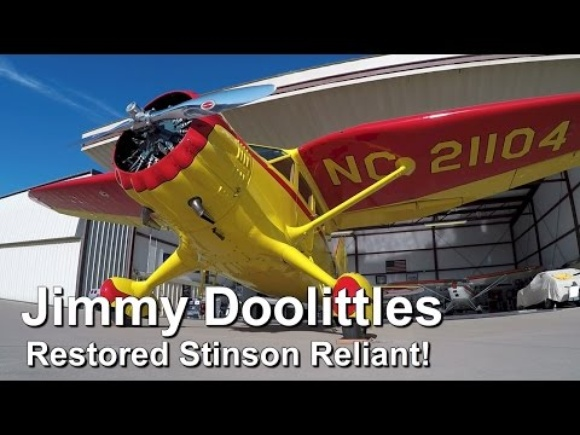 A Must See! Jimmy Doolittles Totally Restored Stinson Reliant!